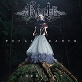 Feral Hearts Remixes by Kerli