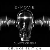 Climate Of Fear - Deluxe Edition by B-Movie