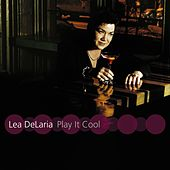 Play It Cool von Lea Delaria