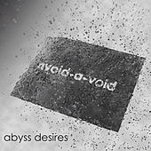 Abyss Desires by Avoid-A-Void
