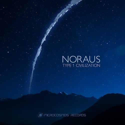 Type 1 Civilization - EP by Noraus