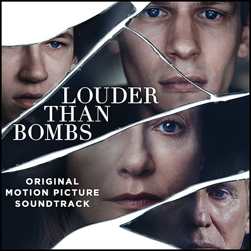 Louder Than Bombs (Original Motion Picture Soundtrack) by Various Artists