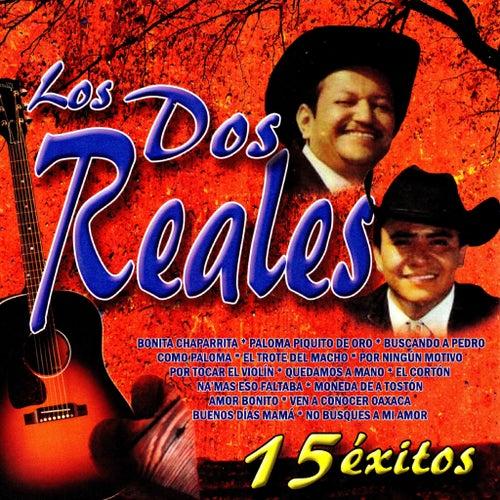 15 Exitos by Los Dos Reales