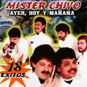 Ayer, Hoy y Manana by Mister Chivo