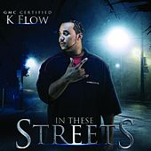 In These Streets de K-Flow