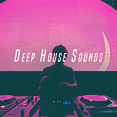 Deep House Sounds by Various Artists