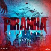 Piranha - Single by Aidonia