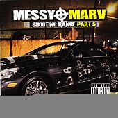 Messy Marv - Shooting Range Part 5 von Various Artists