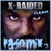 Unforgiven Volume 3: Vindication (Clean) by X-Raided