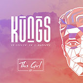 This Girl - EP by Kungs