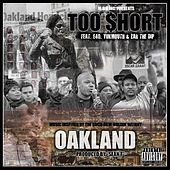 Oakland (feat. E-40, Yukmouth, & Zar The Dip) - Single von Too Short
