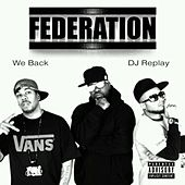 We Back von Federation (Rap)