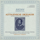 Altitalienische Orgelmusik by Fernando Germani