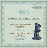 Handel: Music For The Royal Fireworks, HWV 351; Concerto a due cori No.2, HWV 333; Concerto a due cori No.3, HWV 334 de August Wenzinger