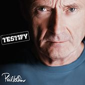 Testify (Deluxe Edition) von Phil Collins