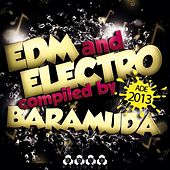 EDM and Electro At ADE 2013 - Compiled By Baramuda by Various Artists