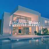 Lifestyle House by Various Artists