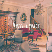 Hotel Lounge by Various Artists