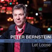 Let Loose (feat. Gerald Clayton, Doug Weiss & Bill Stewart) by Peter Bernstein