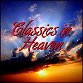 Classics in Heaven by D.R.