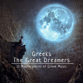 Greeks the Great Dreamers von Various Artists