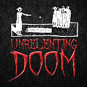 Unrelenting Doom by Various Artists