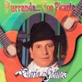 Parranda... Con Picante by Dario Gomez
