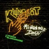 Killing It by M-1