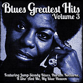 Blues Greatest Hits Vol.3 by Various Artists
