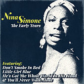 Nina Simone - The Early Years de Nina Simone