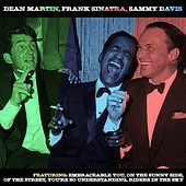 Dean Martin, Frank Sinatra, Sammy Davis Jr - The Rat Pack by Various Artists
