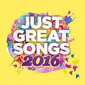 Just Great Songs 2016 by Various Artists