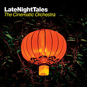 Late Night Tales: The Cinematic Orchestra by Various Artists
