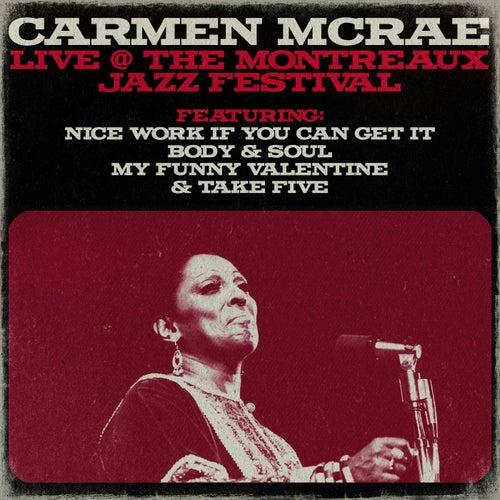 Carmen Mcrae - Live @ The Montreaux Jazz Festival by Carmen McRae