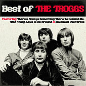 Best Of The Troggs von The Troggs
