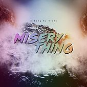 Misery Thing de Erato