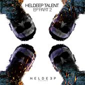 HELDEEP Talent EP Part 2 by Steff Da Campo