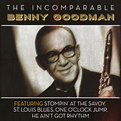 The Incomparable Benny Goodman de Benny Goodman