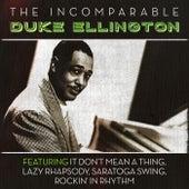 The Incomparable Duke Ellington von Duke Ellington