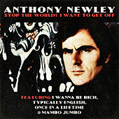 Anthony Newley - Stop the World! I Want to Get Off by Anthony Newley