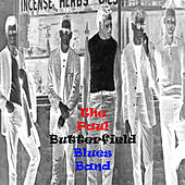 The Paul Butterfield Blues Band de Paul Butterfield