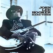 John Lee Hooker - Hard Times de John Lee Hooker