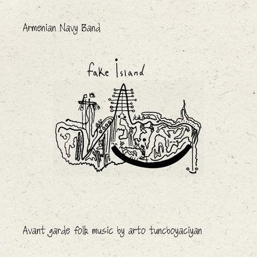 Fake Island by Armenian Navy Band