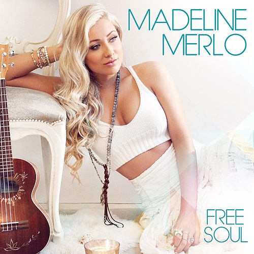 Free Soul by Madeline Merlo