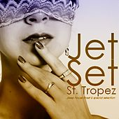 Jet Set St. Tropez by Various Artists