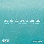 Ascribe by HEARTSONG