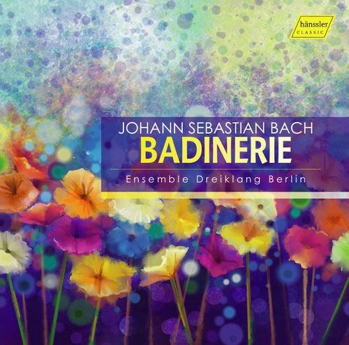 Bach: Badinerie by Ensemble Dreiklang Berlin
