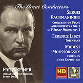 The Great Conductors: Fritz Reiner Conducts Rachmaninoff, Liszt & Moussorgsky (Remastered 2015) by Various Artists