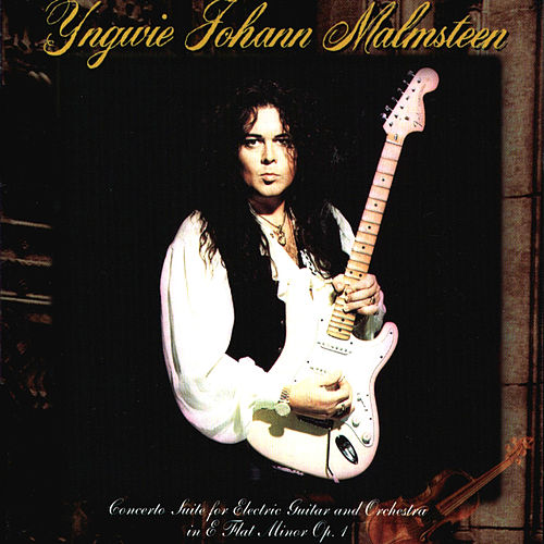 Concerto Suite for Electric Guitar and Orchestra in E flat minor Op.1 (Millennium) by Yngwie Malmsteen