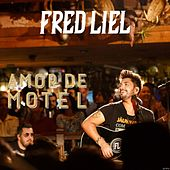 Amor de Motel (Ao Vivo) de Fred Liel